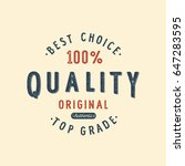 vintage badge. premium quality. ...   Shutterstock .eps vector #647283595