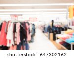 abstract blur shopping mall and ... | Shutterstock . vector #647302162
