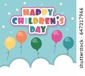 children's day vector... | Shutterstock .eps vector #647317966