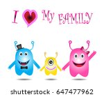 i love my family  monster... | Shutterstock .eps vector #647477962