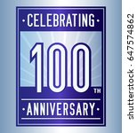 100 years anniversary design... | Shutterstock .eps vector #647574862