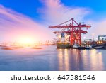 containers loading by crane in... | Shutterstock . vector #647581546
