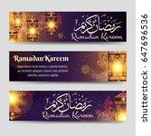 ramadan kareem banners template ... | Shutterstock .eps vector #647696536