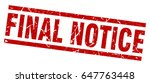 square grunge red final notice... | Shutterstock .eps vector #647763448