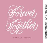 Forever Together. Hand Written...