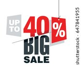 big sale up to 40 percent off... | Shutterstock .eps vector #647841955