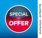 special offer red blue circle... | Shutterstock .eps vector #647860798