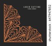 laser cutting corner. tapestry...   Shutterstock .eps vector #647947852