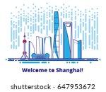 shanghai city skyline. welcome... | Shutterstock .eps vector #647953672
