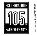 105 years anniversary design...   Shutterstock .eps vector #647992708
