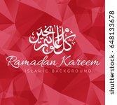ramadan kareem background... | Shutterstock .eps vector #648133678