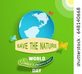 world environment day vector... | Shutterstock .eps vector #648140668