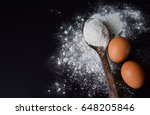 flour and bakery ingredients on ... | Shutterstock . vector #648205846
