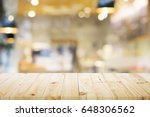 empty wooden table for present...   Shutterstock . vector #648306562