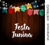 brazilian festa junina greeting ... | Shutterstock .eps vector #648780652