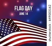 flag day. 14 june. | Shutterstock .eps vector #649003162