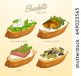 set of bruschetta   delicious... | Shutterstock .eps vector #649023565