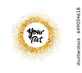gold glitter sparkles on white... | Shutterstock .eps vector #649054618