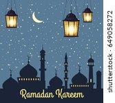 ramadan kareem background...   Shutterstock .eps vector #649058272