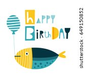 happy birthday card with fun... | Shutterstock .eps vector #649150852