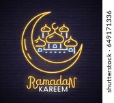 ramadan kareem neon sign. neon... | Shutterstock .eps vector #649171336