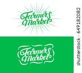set of farmers market hand...   Shutterstock .eps vector #649182082