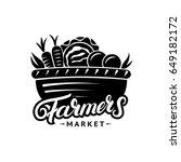 farmers market hand written... | Shutterstock .eps vector #649182172