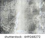 old grungy texture  grey... | Shutterstock . vector #649268272