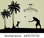 happy father s day greeting... | Shutterstock .eps vector #649270732