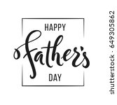 happy father s day greeting.... | Shutterstock .eps vector #649305862