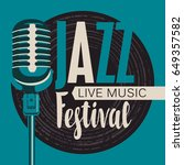vector poster for a jazz... | Shutterstock .eps vector #649357582