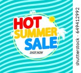 hot summer sale  banner design... | Shutterstock .eps vector #649412992