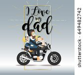father's day  dad riding a... | Shutterstock .eps vector #649482742