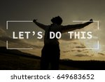 let's do this text over... | Shutterstock . vector #649683652