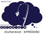 fishing rod and a fish icon... | Shutterstock .eps vector #649836082