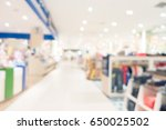 abstract blur shopping mall and ... | Shutterstock . vector #650025502