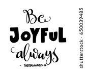 be joyful. bible verse. hand... | Shutterstock .eps vector #650039485