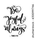 be joyful. bible verse. hand... | Shutterstock .eps vector #650099746