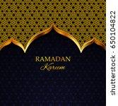 ramadan kareem greeting card.... | Shutterstock .eps vector #650104822