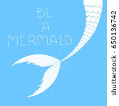 vector poster with mermaid tail ... | Shutterstock .eps vector #650136742
