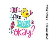 vector poster with phrase  bird ... | Shutterstock .eps vector #650285062