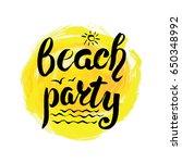 summer calligraphic design... | Shutterstock .eps vector #650348992