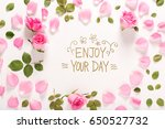 enjoy your day message with... | Shutterstock . vector #650527732
