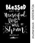 blessed are the merciful for... | Shutterstock .eps vector #650536726