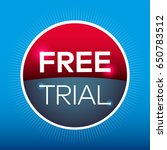free trial red blue circle sign ... | Shutterstock .eps vector #650783512