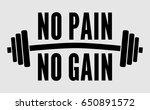 no pain no gain dumbbell vector | Shutterstock .eps vector #650891572