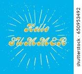 lettering hello summer | Shutterstock .eps vector #650953492