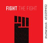 fight the fight concept. fist... | Shutterstock .eps vector #651059452