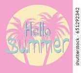 palm tree  summer  vector ... | Shutterstock .eps vector #651292342