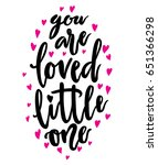 you are loved little one...   Shutterstock . vector #651366298